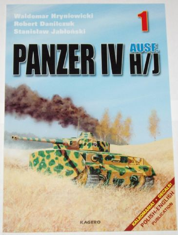 Panzer IV Ausf H/J, by W. Hryniewicki & Others (Kagero 1)